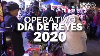 Operativo Día de Reyes 2020