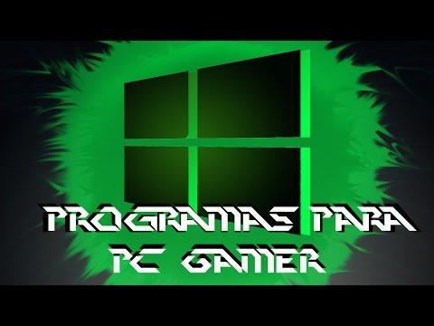 Programas para Pc Gamer Windows 7/8/8.1 /10