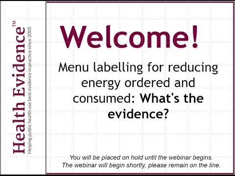 Menu labelling for reducing energy ordered and consumed: What's the evidence?