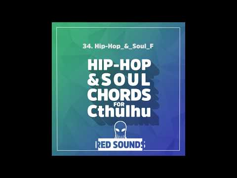 Hip-Hop & Soul Chords For Cthulhu