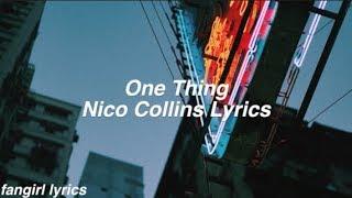 One Thing    Nico Collins Lyrics