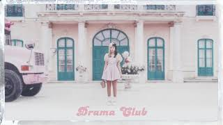 Melanie Martinez Drama Club Audio.mp3