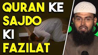 Quran Me Jo Sajde Hai Unki Kya Fazilat Hai By @Adv. Faiz Syed