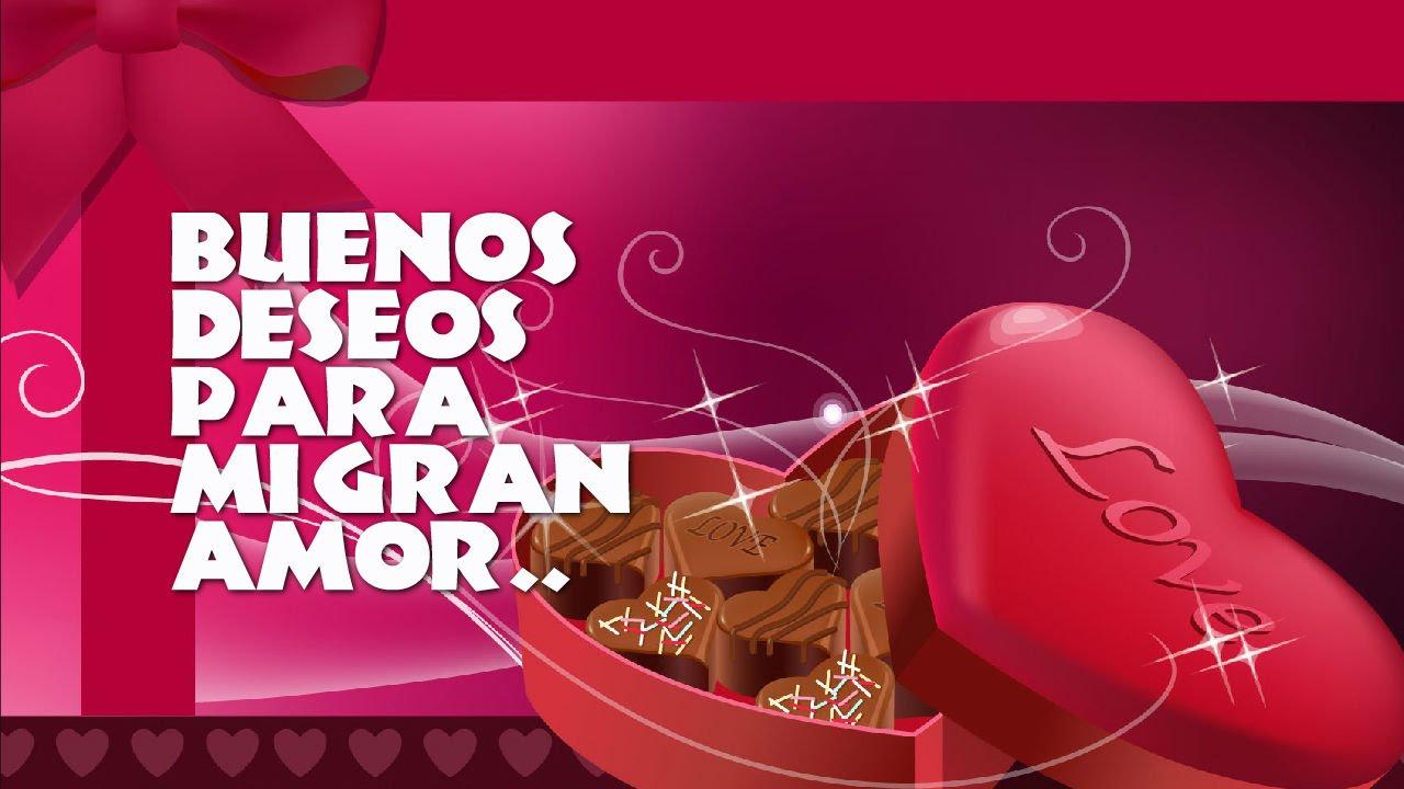 Buenos Deseos Para Mi Gran Amor Pensamientos Frases Y Reflexiones