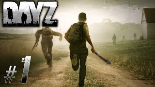 DayZ Standalone Gameplay HD - #1 [No Commentary]