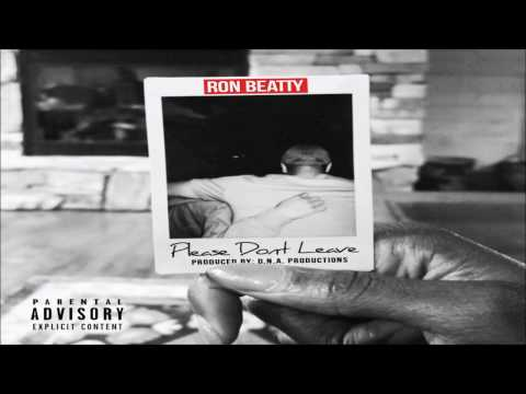 Ron Beatty - Please Don't Leave