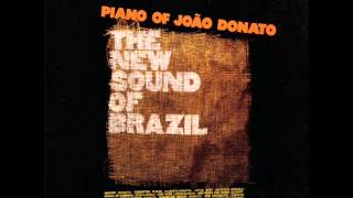 João Donato - LP Piano of João Donato The New Sound Of Brazil - Album Completo/Full Album