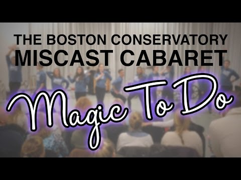"""Magic To Do"" - The Boston Conservatory - Miscast Cabaret 2014"