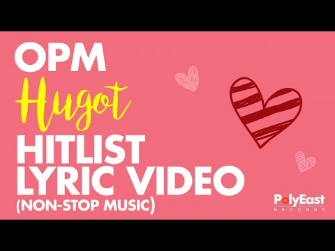 OPM Hugot Hitlist - Music Collection