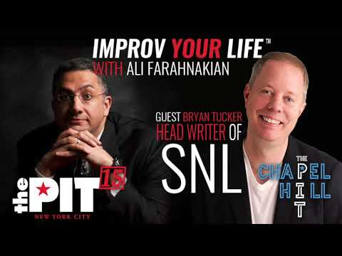 BRYAN TUCKER (SNL) - Improv Your Life with Ali Farahnakian (The PIT Podcast)