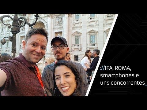 Um pulinho na Itália: IFA GPC, Huawei P20 Pro, TVs 8K e mais [about:vlog]