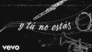 Ana Gabriel - Y Tú No Estás (Versión Banda [Lyric ])
