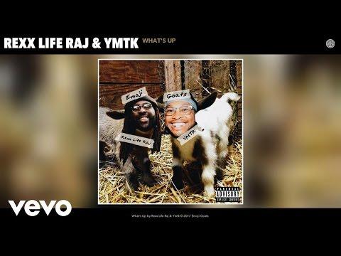 Rexx Life Raj, Ymtk - What's Up (Audio)