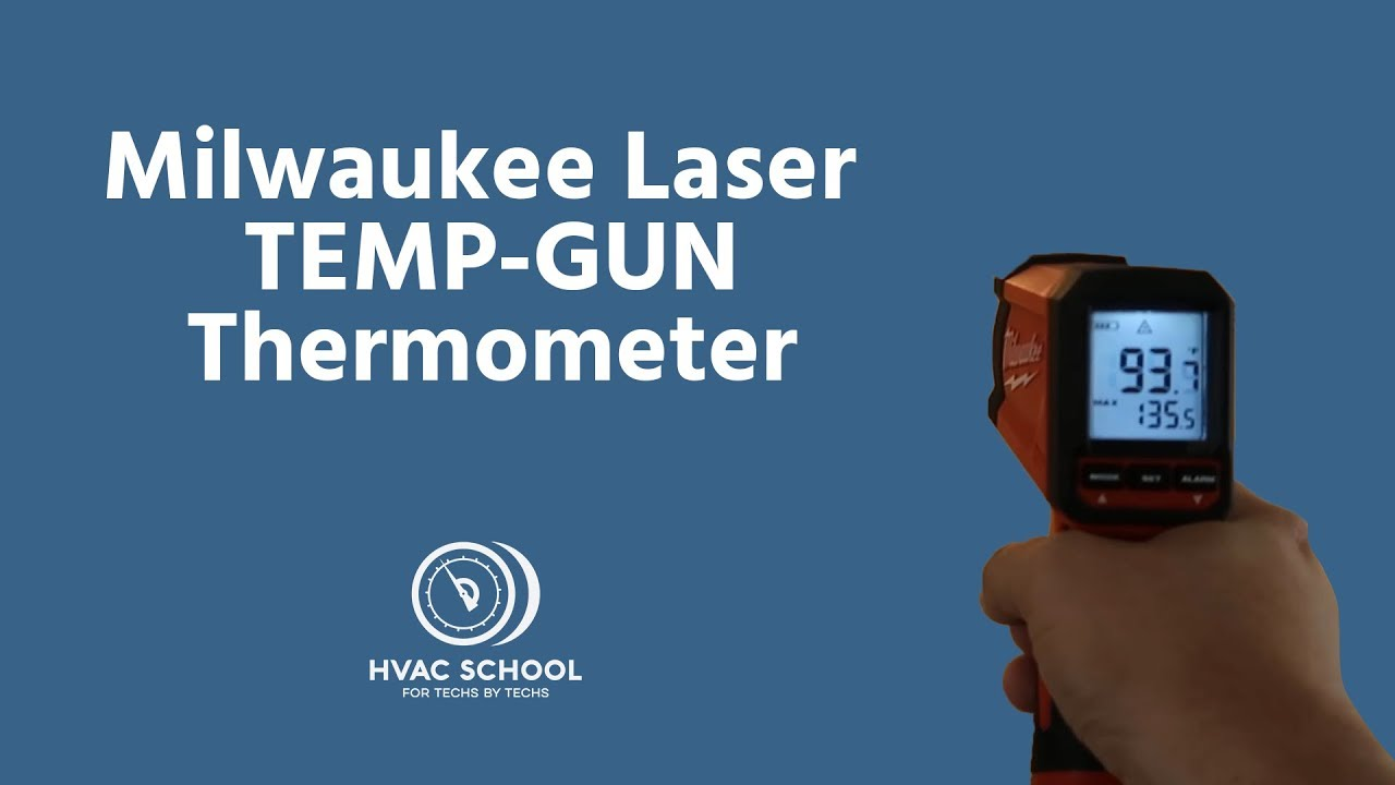 HVAC Tool Review - Milwaukee Laser TEMP-GUN Thermometer ...