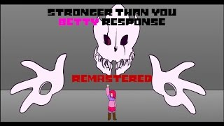 【Glitchtale】Stronger Than You Betty Response REMASTERED
