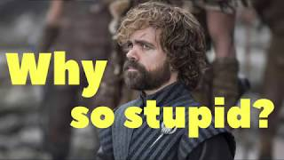Download Why has Tyrion stopped being clever? Mp3 and Videos