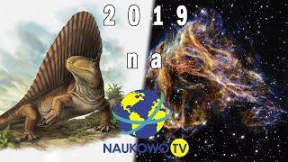 Jakie tematy poruszę w 2019 roku na NaukowoTV? - Na żywo