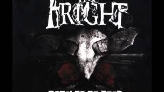 The Fright - Heart & Soul