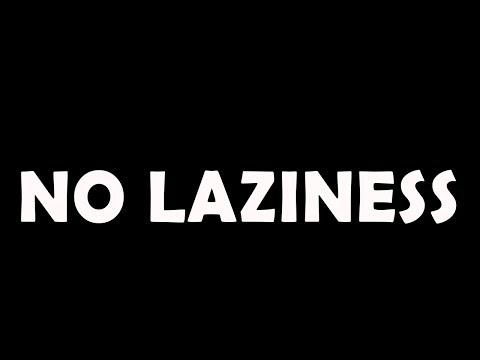 Negative Effects Of Laziness & Remedies