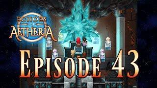 Episode 43 - Grand Finale; the Fall of Kormag & Adorimetra  - Let