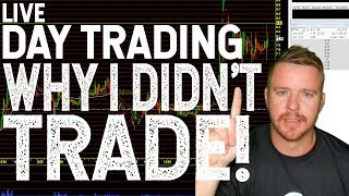 DAY TRADING LIVE! NOT TRADING THESE....