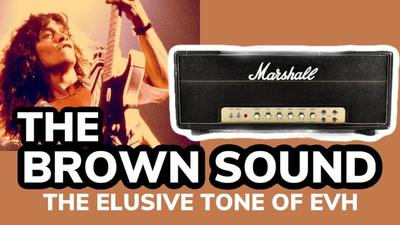 THE BROWN SOUND | The Secret of the VAN HALEN Guitar Tone!