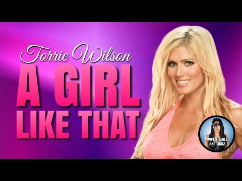 Torrie Wilson - A Girl Like That (Official Theme)