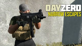 DayZERO: Part 1 - Narrow Escapes