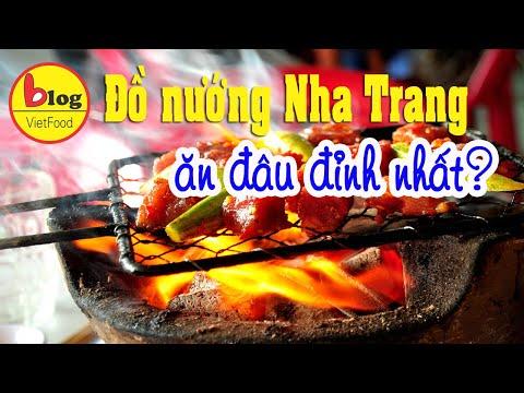 Đặc sản Nha Trang - Tổng hợp 12 quán nướng nổi tiếng nhất Nha Trang
