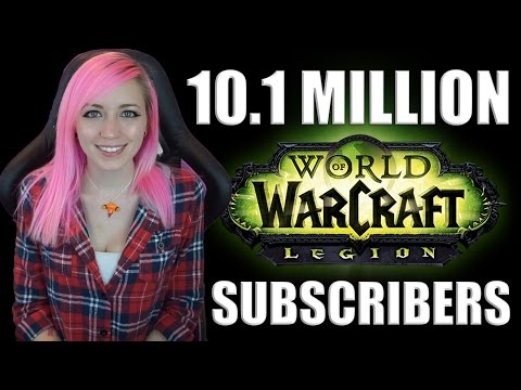 10.1 MILLION Subscribers Playing Legion  | Info and Discussion | World of Warcraft