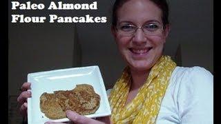 Recipe: Paleo Almond Flour Pancakes