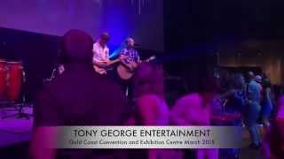 Tony George Entertainment at Gold Coast Convention Centre