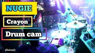 Nugie - Crayon - live (Rendy Drum Cam)
