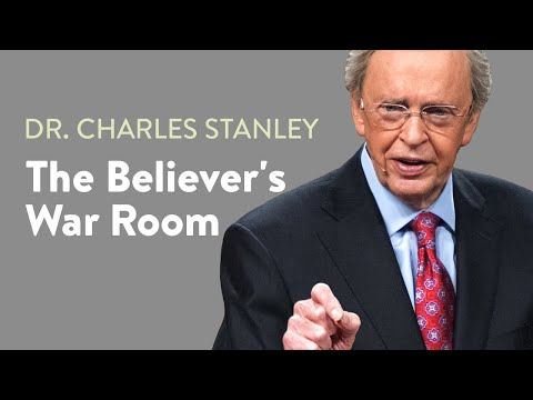 The Believer's War Room – Dr. Charles Stanley