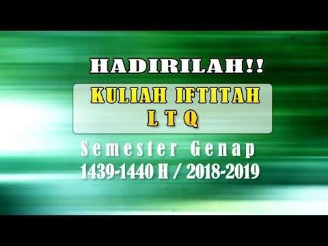 Trailer - Kuliah Iftitah LTQ Semester Genap 1439H