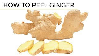 How To Peel Giฑger | 2 Easy Ways