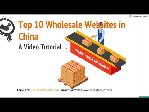 Top 10 Wholesale & Dropshipping Websites in China: Video Tutorial