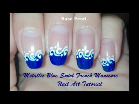Metallic Blue Swirl French Manicure Winter Nail Art Tutorial  Rose Pearl
