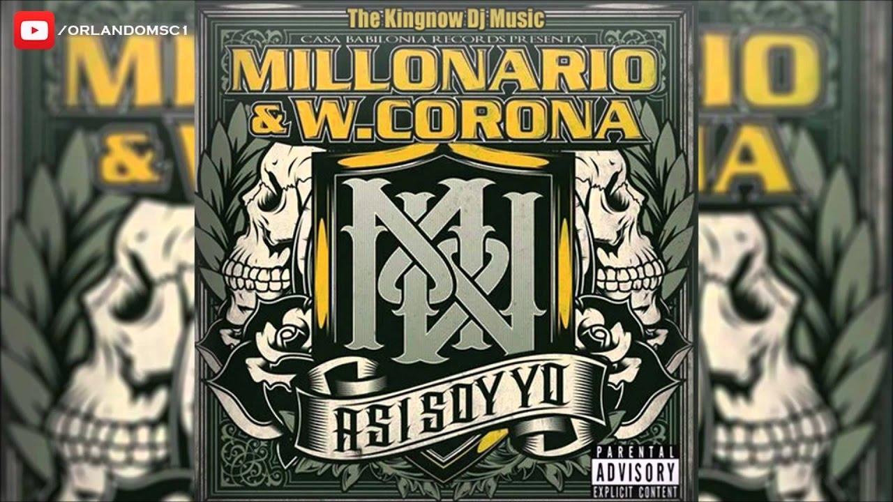 cancion de millonario y w corona controlando