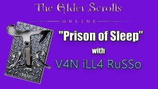 "Elder Scrolls Online PC ""Prison of Sleep"""