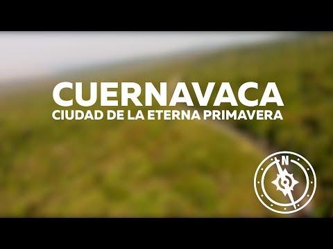 Cuernavaca, ciudad de la eterna primavera