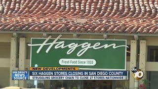 Six Haggen stores closing in San Diego County