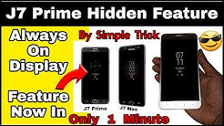 J7 Prime Hidden Feature   Latest 2018   Always on Display feature in