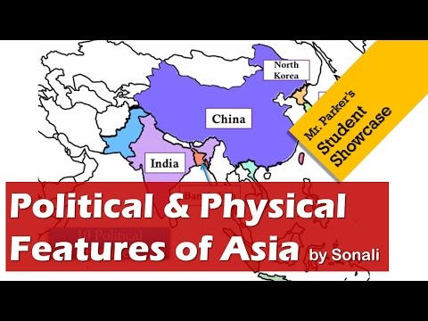 Political & Physical Features of Southern / Eastern Asia
