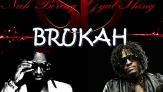 Konshens and Aidonia - Nuh Boring Gyal  Thing  BRUKAH (ShanoDalfour-remix.mp3