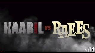 KAABIL VS RAEES