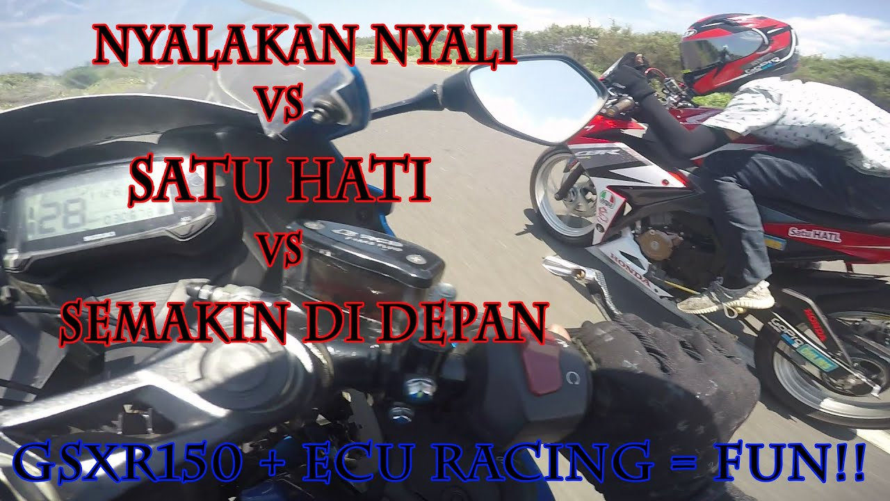 GSXR150 ECU RACING VS CBR150R VS R15V3 FUN DRAG