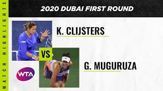 Kim Clijsters vs. Garbiñe Muguruza | 2020 Dubai First Round | WTA Highlights