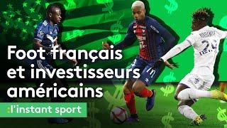 Le foot français mis en péril par les investisseurs américains ?