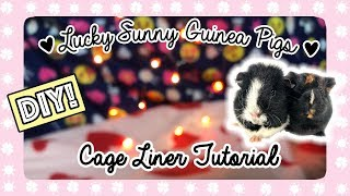 DIY ❤ Fleece Cage Liner Tutorial ❤ Guinea Pigs